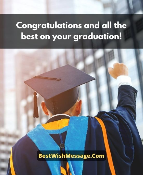 Congratulations Quotes on Graduation for Someone Special